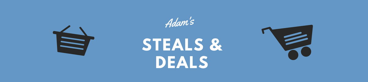 Adam's Steals & Deals