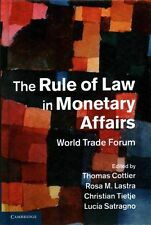 The Rule of Law in Monetary Affairs: World Trade Forum, , Very Good condition, B