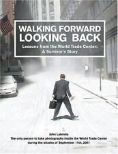 Walking Forward, Looking Back: Lessons from the World Trade Center: A-ExLibrary