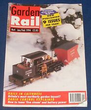 GARDEN RAIL ISSUE 4  JANUARY/FEBRUARY 1994 - RAILS IN CAITHNESS