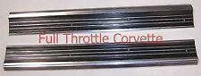 1968 - 1977 Corvette Door Sill Plates. NEW Set !!!!!