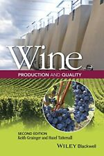 * Wine Production and Quality 2nd Edition