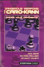 Dangerous Weapons: The Caro-Kann. NEW CHESS BOOK