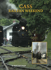 Cass Railfan Weekend, a DVD by Yard Goat Images