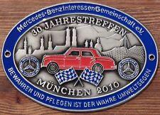 MBIG Plakette 30.Mercedes Jahrestreffen München 2010  W120 W121 W128 W110
