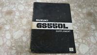Suzuki GS550L GS 550L Service Shop Repair Manual Supplement Used OEM