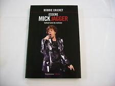 ESSERE MICK JAGGER - LIBRO NUOVO 2013 - ROLLING STONES