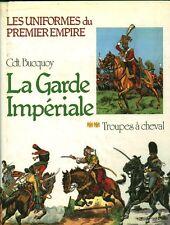 Livre histoire militaire les uniformes du premier empire book