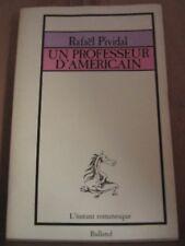 """Rafaël Pividal: un professeur d'américain/ Balland """"l'instant romanesque"""", 1978"""
