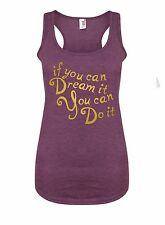 If You Can Dream It, You Can Do It - Women's Racerback Vest, Disney Gym Tank Top