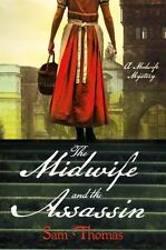 The Midwife and the Assassin: A Midwife Mystery (The Midwife's Tale), Thomas, Sa
