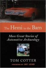 In the Barn: The Hemi in the Barn : More Great Stories of Automotive Archaeolog…
