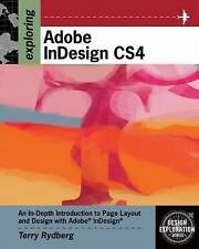 NEW Exploring Adobe InDesign CS4 (Adobe Creative Suite) by Terry Rydberg