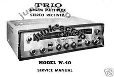"TRIO W-40  Am-Fm  Multiplex "" Service Manual """
