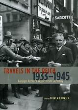 Travels in the Reich, 1933-1945: Foreign Authors Report from Germany, Good Books