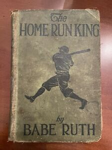 Babe Ruth The Home Run King First Edition Hardcover Book Rare