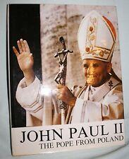 John Paul II  The Pope from Poland von Tadeusz Karolak Bildband