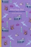 What Katy Did by Susan Coolidge, NEW Book, FREE & FAST Delivery, (Hardcover)