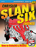 Chrysler Slant Six Engines How to Rebuild and Modify