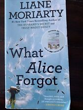 What Alice Forgot A Novel By Liane Moriarty By Times Best Selling Author