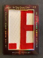 2019-20 LEAF IN THE GAME USED MICHEL GOULET PATCH LETTER #ed 3/5