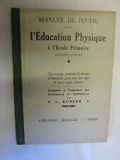 """Kubler """"Manuel de poche pour l'éducation physique à l'école Primaire"""" ancien"""