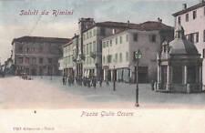 * RIMINI - Piazza Giulio Cesare - Saluti