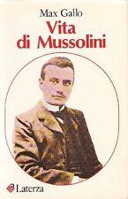 GALLO Max. Vita di Mussolini. Laterza, I Robinson, 1982