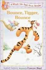 Bounce, Tigger, Bounce (Winnie the Pooh First Readers)