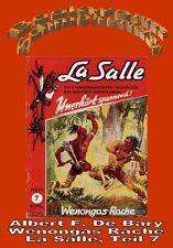 Ebook - Weongas Rache - La Salle Band 7 von Albert F. De Bary