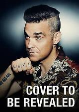 REVEAL: Robbie Williams by Chris Heath - New Hardcover Book FAST DELIVERY