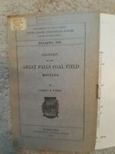 Usgs Geology of the Great Falls Montana Region and Coal Field 1909 w/Maps