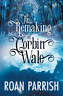 Parrish Roan-Remaking Of Corbin Wale (US IMPORT) BOOK NEW