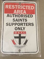ST KILDA SAINTS AFL RESTRICTED AREA AUTHORISED SUPPORTERS SUCTION SIGN AFL RARE