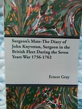 The Diary of John Knyveton, Surgeon in the British Fleet 1756/62 7 year war book