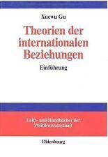 Lehr- und Handbücher der Politikwissenschaft: Theorien der Internationalen...