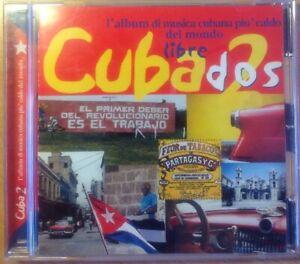 CD CUBA DOS  LIBRE MUSICA CUBANA  PIU' CALDA DEL MONDO COMPILATION NON SIGILLATO