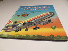 Airplanes and Other Things That Fly Steve Kelley Tom LaPadula vintage Golden