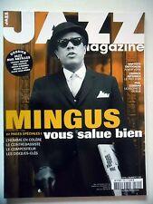 JAZZ MAGAZINE #599 Charles Mingus,Baptiste Trotignon,Franck Avitabile,P.Cohran