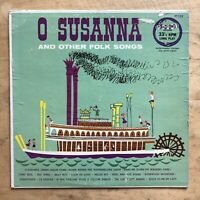 O Susanna And Other Folk Songs Vinyl LP Playtime Records PT-103