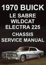 BUICK 1970 WORKSHOP MANUAL: LE SABRE, WILDCAT, ELECTRA 225
