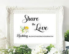 Wedding or shower Instagram Hashtag Sign, Share the Love - 8x10 sign