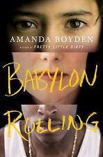 ~~ AUTOGRAPHED 1ST EDITION ~~ AMANDA BOYDEN ~~ BABYLON ROLLING