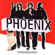 It's Never Been Like That by Phoenix (France) (CD, May-2006, Astralwerks)
