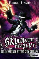 Skulduggery Pleasant 03. Die Diablerie bittet zum Sterbe... | Buch | Zustand gut