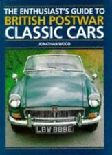 The Enthusiast's Guide to British Postwar Classic Cars,Jonathan Wood