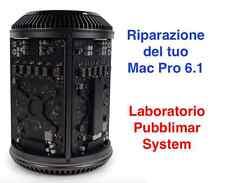 Apple MacPro 6.1 PREVENTIVO RIPARAZIONE SCHEDA LOGICA O ALIMENTATORE (Service)