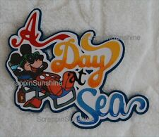 DISNEY CRUISE A Day at Sea - Die Cut Title Scrapbook Page Paper Piece - SSFFDeb