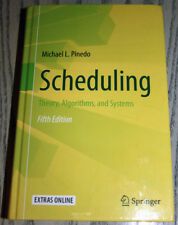 Scheduling, Theory, Algorithms, and Systems, Michael L. Pinedo, fifth edition
