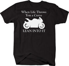 Motorcycle - Life Throws You a Curve - Street Sport Bike T Shirt